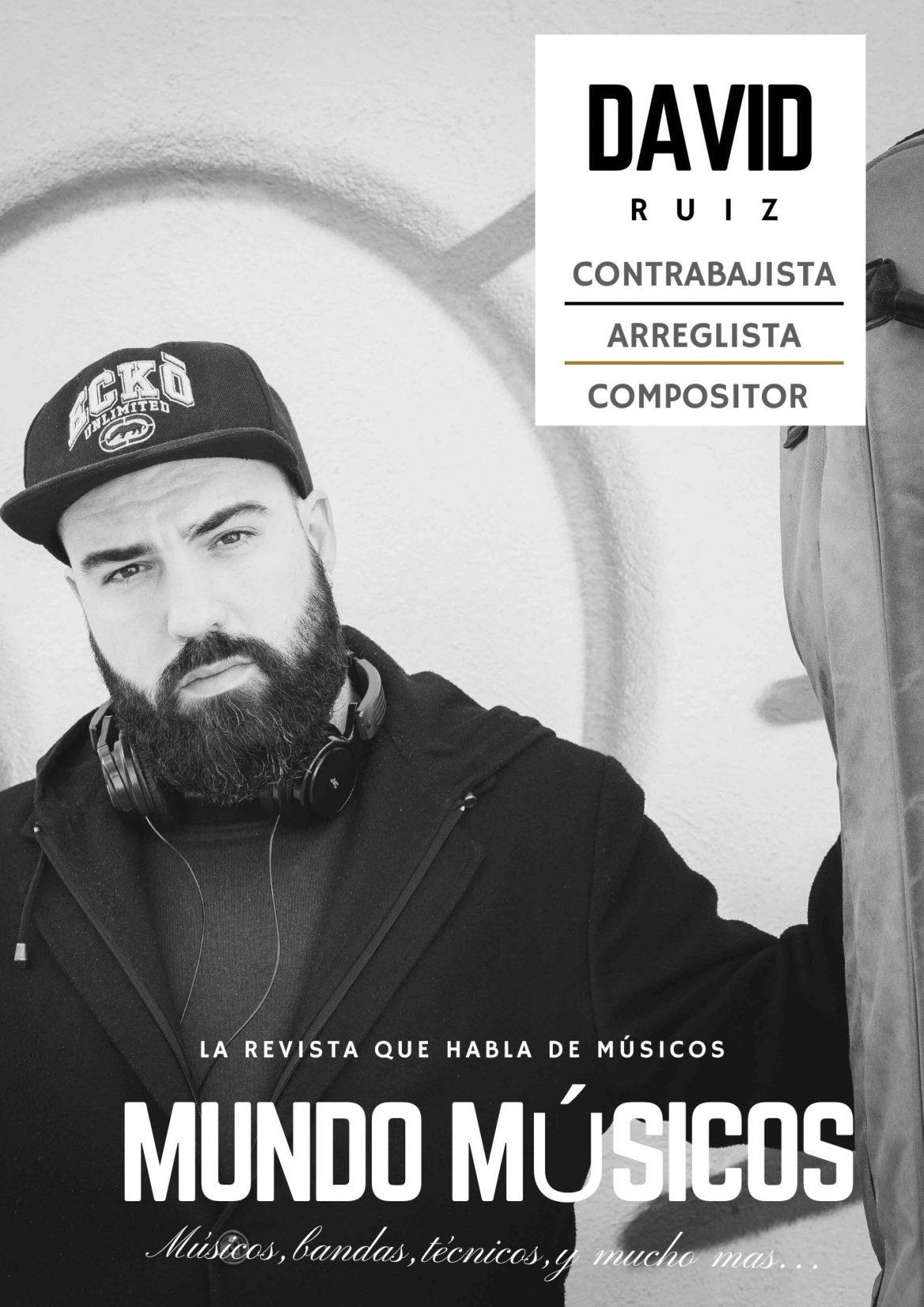 David Ruiz contrabajista , arreglista y compositor
