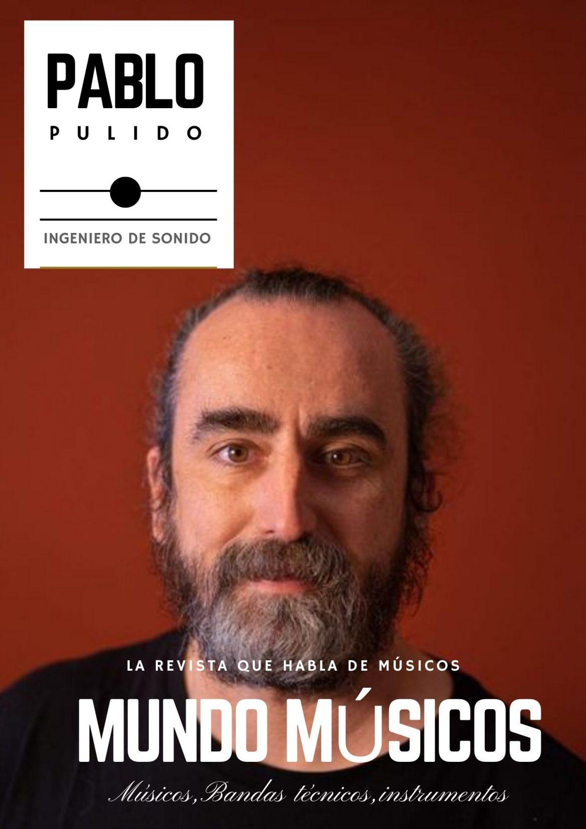 Pablo Pulido, Ingeniero de Sonido